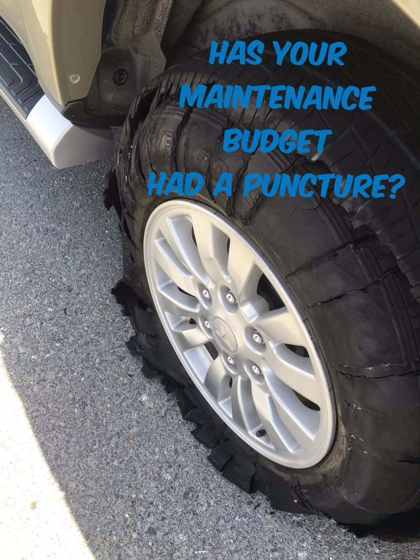 Has your maintenance budget suffered a puncture?